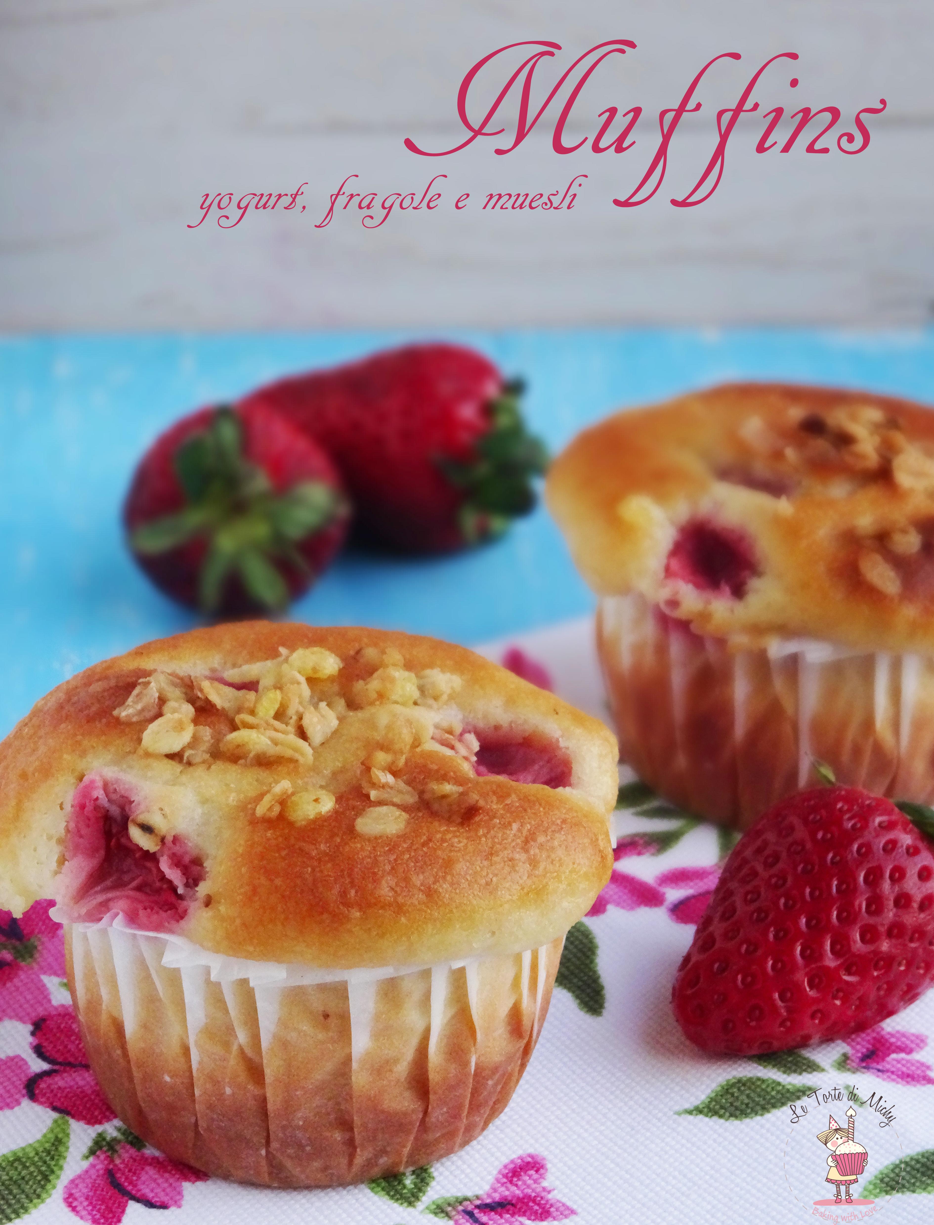 Muffins yogurt, fragole e muesli
